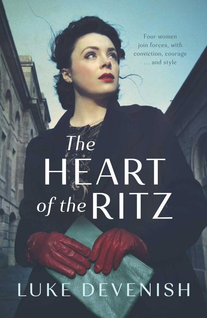 The Heart of the Ritz, by Luke Devenish. Simon & Schuster.